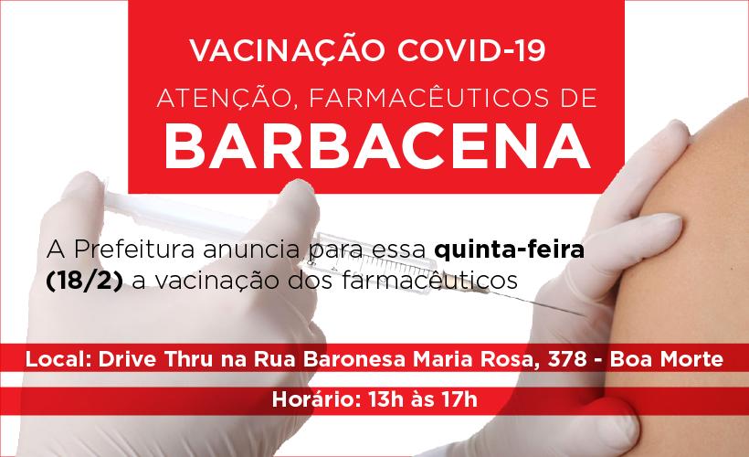 Prefeitura de Barbacena vai vacinar farmacêuticos nessa quinta-feira, 18/2
